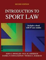 Introduction to Sport Law With Case Studies in Sport Law-2nd Edition