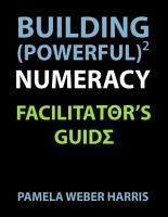 Building Powerful Numeracy  Facilitator s Guide PDF