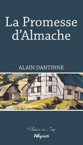 La Promesse d'Almache : Roman régional