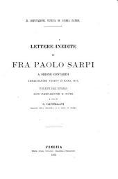 Lettere inedite di fra Paolo Sarpi a Simone Contarini, ambasciatore veneto in Roma, 1615
