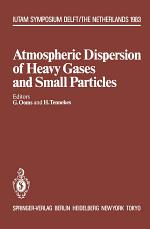 Atmospheric Dispersion of Heavy Gases and Small Particles