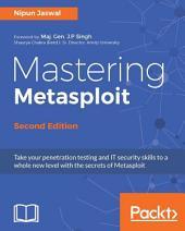 Mastering Metasploit: Edition 2