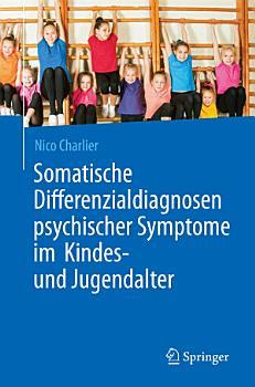 Somatische Differenzialdiagnosen psychischer Symptome im Kindes  und Jugendalter PDF