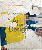 Foundations of Art and Design: Edition 2