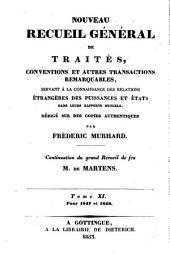 Nouveau recueil général de traités et autres actes relatifs aux rapports de droit international: continuation du grand recueil de G. Fr. de Martens, Volume11