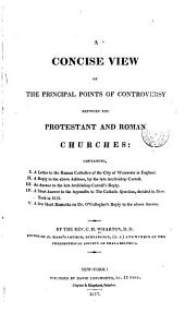 A Concise View of the Principal Points of Controversy Between the Protestant and Roman Churches