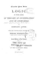 Logic: In Three Books, of Thought, of Investigation, and of Knowledge, Volume 1