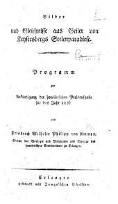 Bilder und Gleichnisse aus Geiler von Keysersbergs Seelenparadiese, etc