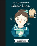 Little People  BIG DREAMS  Marie Curie Book and Paper Doll Gift Edition Set