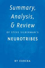 Summary, Analysis & Review of Steve Silberman's NeuroTribes by Eureka