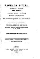 Sagrada Biblia: en latin y español, con notas literales, críticas é históricas, prefacios y disertaciones, sacadas, Volumen 23
