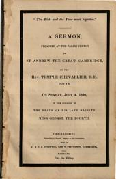 """The Rich and the Poor Meet Together."": A Sermon, Preached at the Parish Church of St. Andrew the Great, Cambridge"