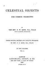 Celestial Objects for Common Telescopes: Volume 1