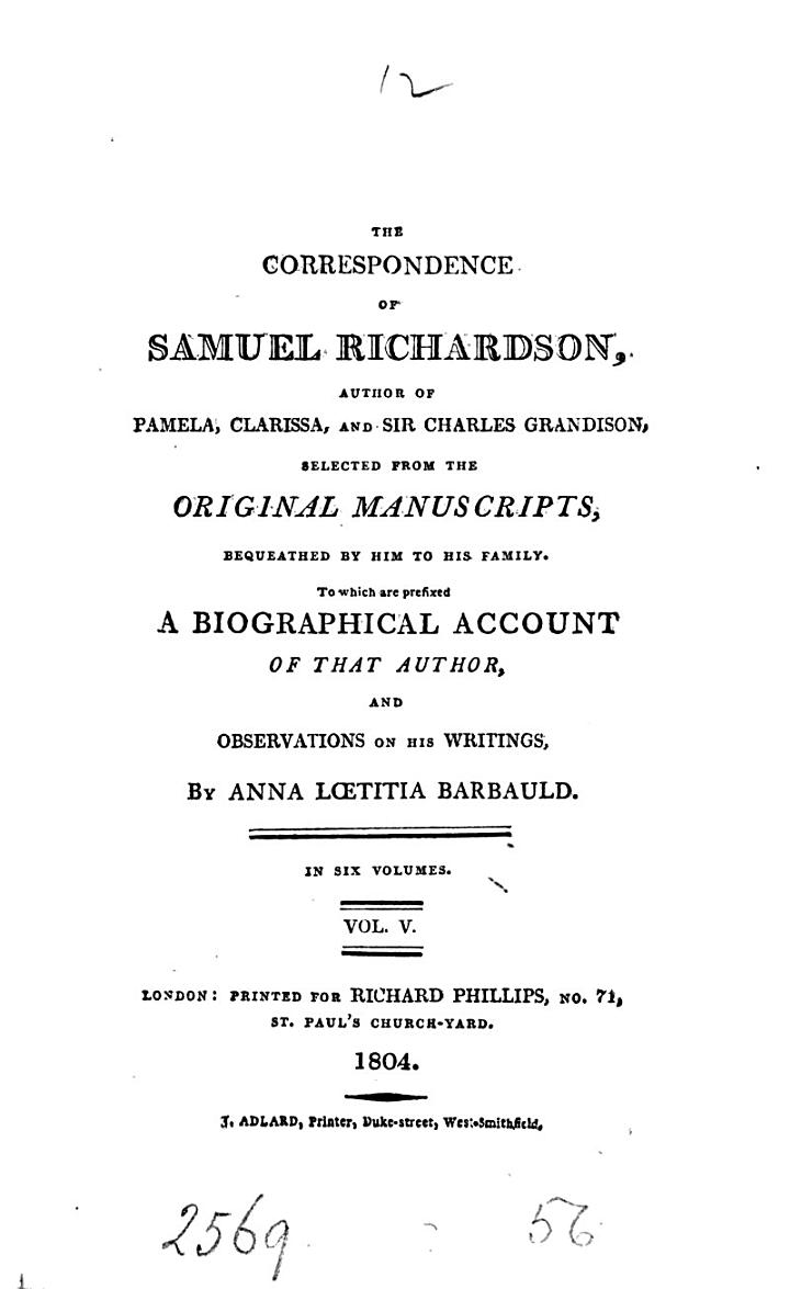 The Correspondence of Samuel Richardson, Author of Pamela, Clarissa, and Sir Charles Grandison