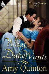 What the Duke Wants