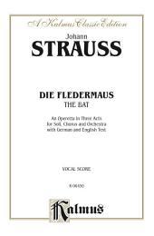 Die Fledermaus (The Bat): Vocal (Opera) Score