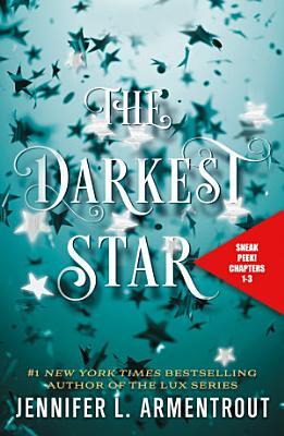 The Darkest Star Sneak Peek  Chapters 1 3