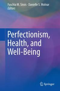 Perfectionism  Health  and Well Being