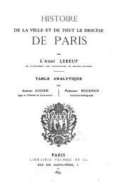 Histoire de la ville et de tout le diocèse de Paris par l'abbé Lebeuf ...