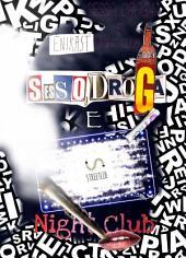 Sesso, droga e nightclub