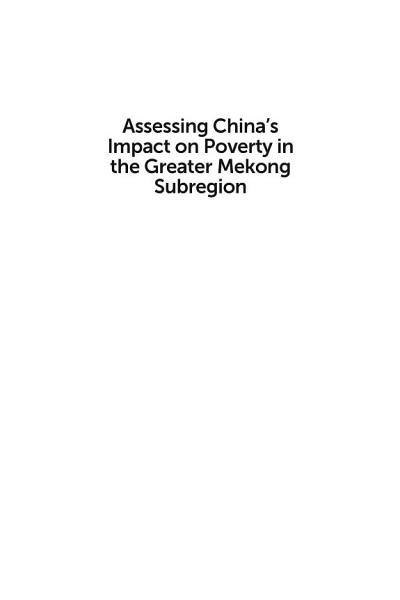 Assessing Chinas Impact On Poverty In The Greater Mekong Subregion