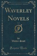 Waverley Novels, Vol. 9 (Classic Reprint)