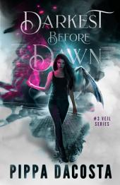 Darkest Before Dawn: A Muse Urban Fantasy (Book 3)