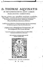 D. THOMAE AQVINATIS IN METAPHYSICORVM