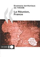Examens territoriaux de l'OCDE Examens territoriaux de l'OCDE : La Réunion, France 2004