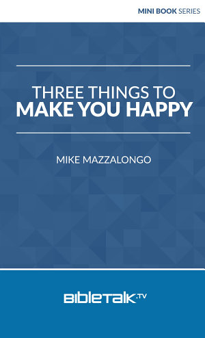 Three Things to Make You Happy
