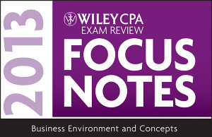 Wiley CPA Examination Review 2013 Focus Notes  Business Environment and Concepts PDF