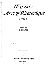 Wilson's Arte of Rhetorique, 1560