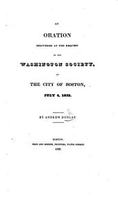 An Oration delivered at the request of the Washington Society at the City of Boston