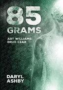 85 Grams