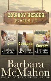 Cowboy Heroes Boxed Set Books 1-3: Books 1-3