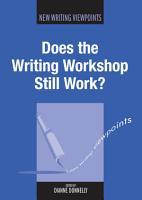 Does the Writing Workshop Still Work  PDF