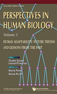 Human Adaptability  Future Trends and Lessons from the Past PDF