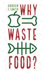 Why Waste Food?