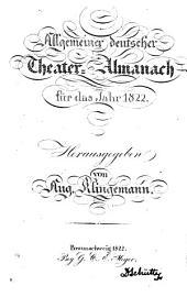 Allgemeiner deutscher Theater-Almanach für das Jahr ...: 1822