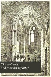 The Architect: A Weekly Illustrated Journal of Art, Civil Engineering and Building, Volume 6