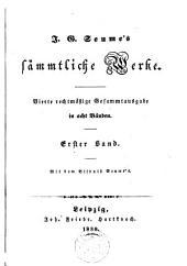 J.G. Seume's sämmtliche Werke: Bände 1-2
