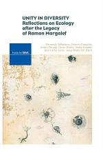 Unity in Diversity: Reflections on Ecology after the Legacy of Ramon Margalef