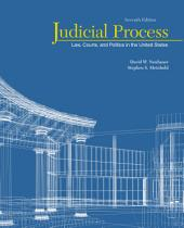 Judicial Process: Law, Courts, and Politics in the United States: Edition 7