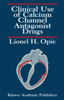 Clinical Use of Calcium Channel Antagonist Drugs