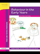 Behaviour in the Early Years: Edition 2