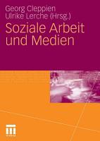 Soziale Arbeit und Medien PDF