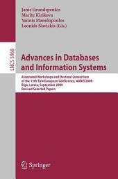 Advances in Databases and Information Systems: Associated Workshops and Doctoral Consortium of the 13th East European Conference, ADBIS 2009, Riga, Lativia, September 7-10, 2009. Revised Selected Papers