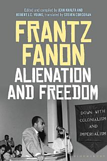 Alienation and Freedom Book