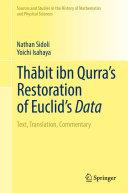 Th  bit ibn Qurra   s Restoration of Euclid   s Data