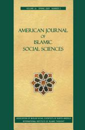 American Journal of Islamic Social Sciences 26:2